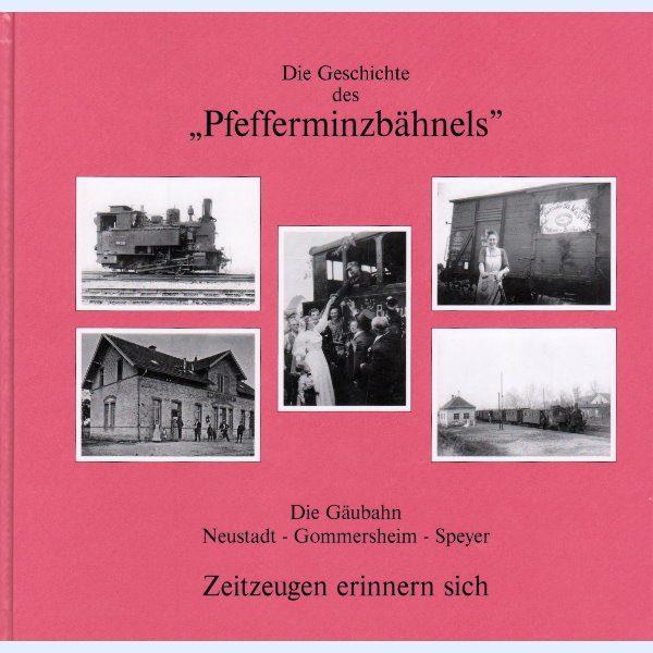 """Die Geschichte des """"Pfefferminzbähnels"""""""