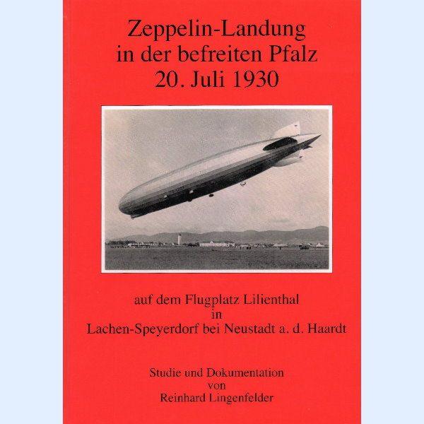 Zeppelin Landung in der befreiten Pfalz