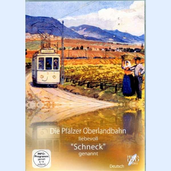 """DVD Die Pfälzer Oberlandbahn liebevoll """"Schneck"""" genannt"""