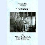 """Geschichten von der """"Schneck"""""""