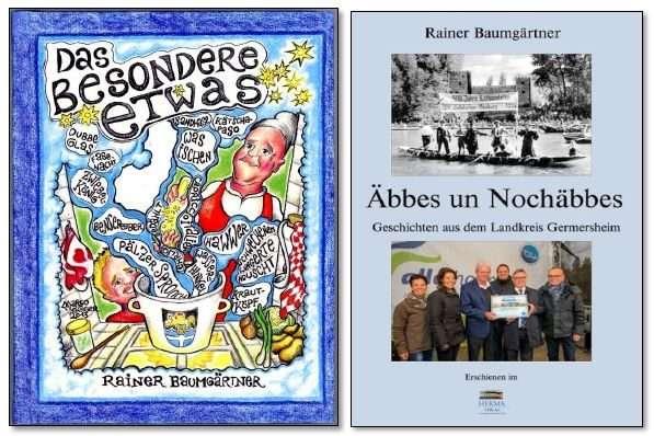 Zwei Bücher von Rainer Baumgärtner - Das besondere Etwas und Äbbes un Nochäbbes