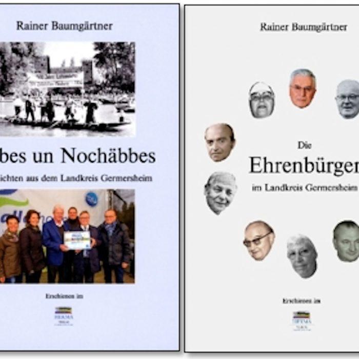 Zwei Bücher von Rainer Baumgärtner - Äbbes un Nochäbbes und Die Ehrenbürger...