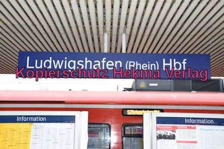 Ludwigshafen Eisenbahn - Hbf. Ludwigshafen - Bahnhofsschild