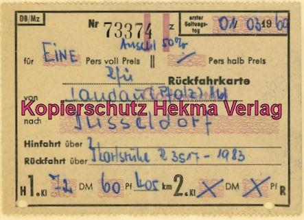 Pacific Abschiedsfahrt - Fahrkarte Landau (Pf)-Düsseldorf