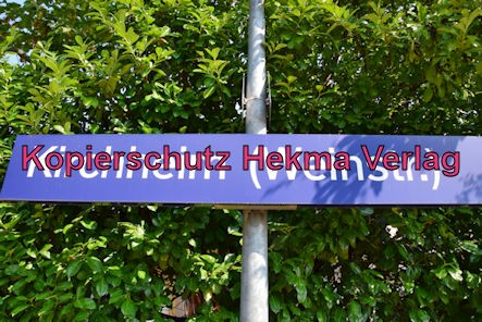 Kirchheim (Weinstr.) Eisenbahn - Bahnhof Kirchheim (Weinstr.) - Bahnhofsschild