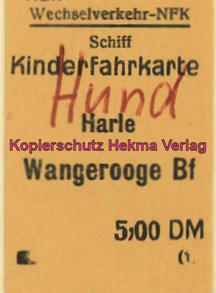 Wangerooge Inselbahn - Fahrkarte (Hund)