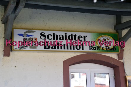 Schaidt (Pfalz) Eisenbahn - Bahnhof - Bahnhofsgebäude - Schild